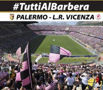 Palermo-L.R. Vicenza al Barbera alle 20.30. La squadra vincente !!!