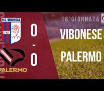 Vibonese-Palermo 0-0 (video partita)