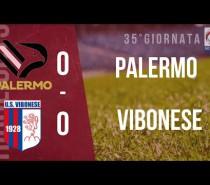 Palermo – Vibonese 0-0 … lo zero assoluto (VIDEO)